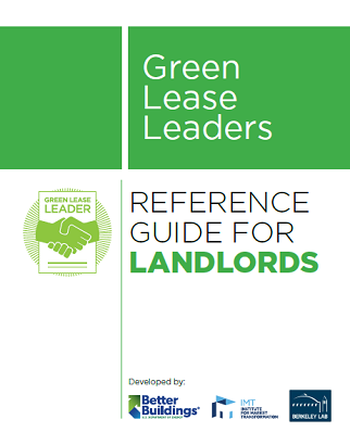 Green Lease Leaders Reference Guide for Landlords